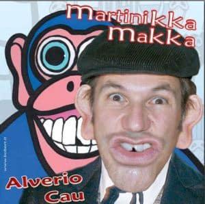 Alverio Cau - Martinikka Makka