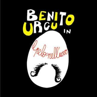 Benito Urgu - Il pelo nell'uovo