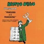 Benito Urgu - Mariana e il Marokino