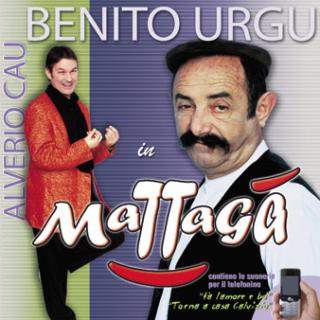 Benito Urgu - Mattagà