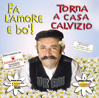 Benito Urgu - Fa' l'amore e bo'...Torna a casa calvizio
