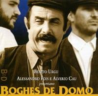 Benito Urgu, Alessandro Fois, Alverio Cau - Boghes de Domo
